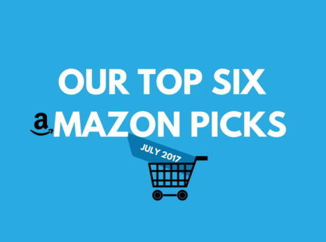 "white text on a blue background that says ""our top six amazon picks"" with the a in ""amazon"" replaced with the amazon logo. below it is a shoppnig car with a trapezoidal shape in dark blue, with white text that reads ""july 2017"""